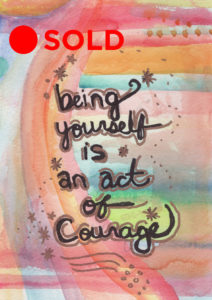being yourself act of courage-sold